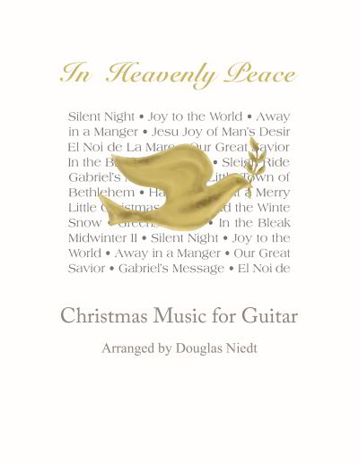 Douglas Niedt, In Heavenly Peace Music Book, Christmas music for classical guitar
