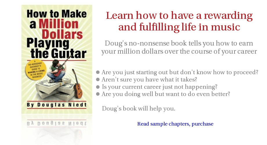 Douglas Niedt HOW TO MAKE A MILLION DOLLARS PLAYING THE GUITAR
