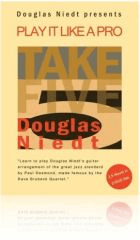 Cover, Take Five, Douglas Niedt Play It Like a Pro for classical guitar